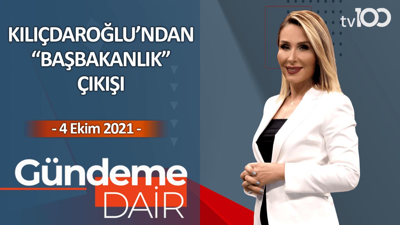 Pınar Işık Ardor ile Gündeme Dair - 4 Ekim 2021