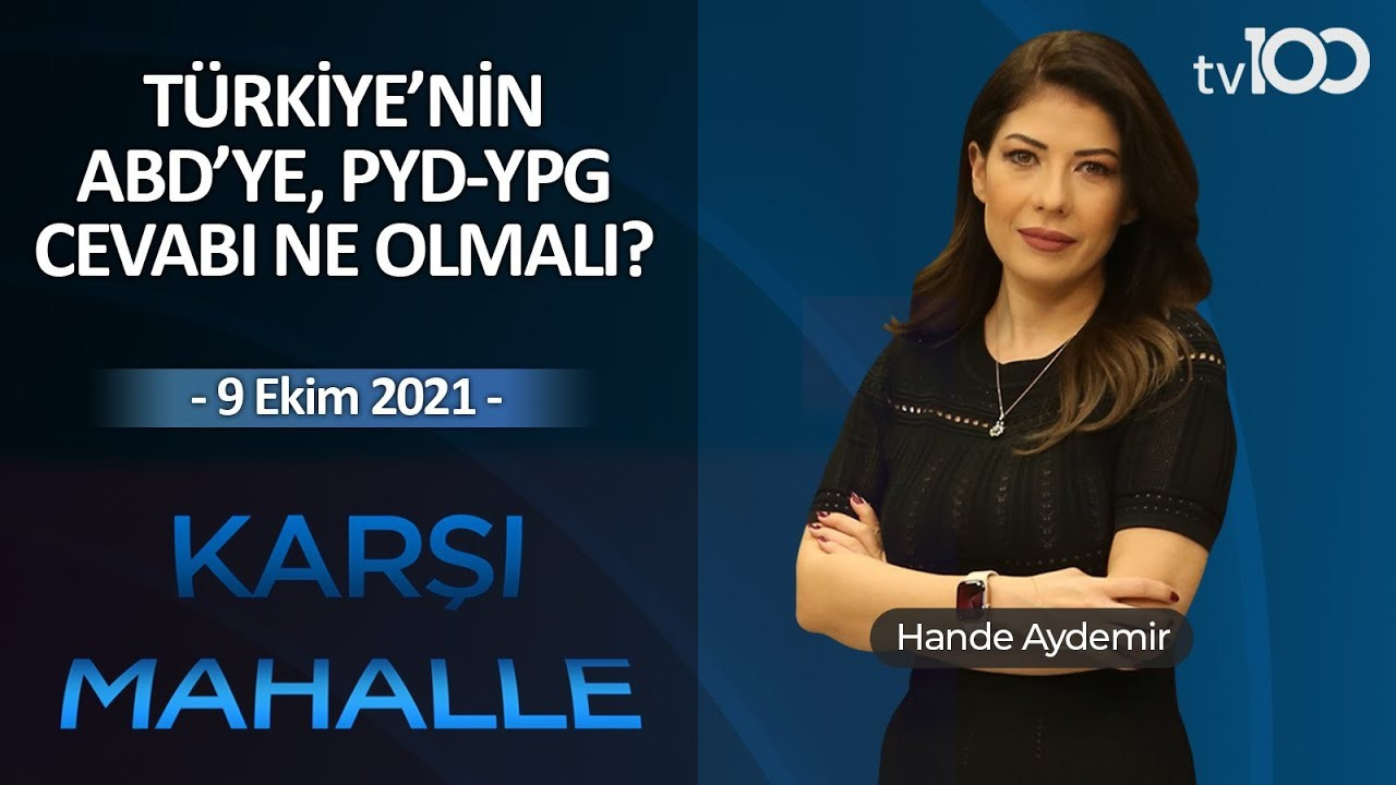 Hande Aydemir ile Karşı Mahalle - 9 Ekim 2021