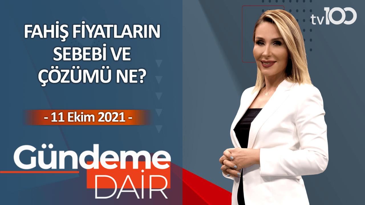Pınar Işık Ardor ile Gündeme Dair - 11 Ekim 2021