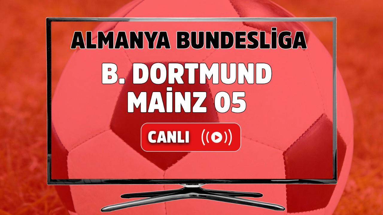 B. Dortmund-Mainz 05 Canlı izle