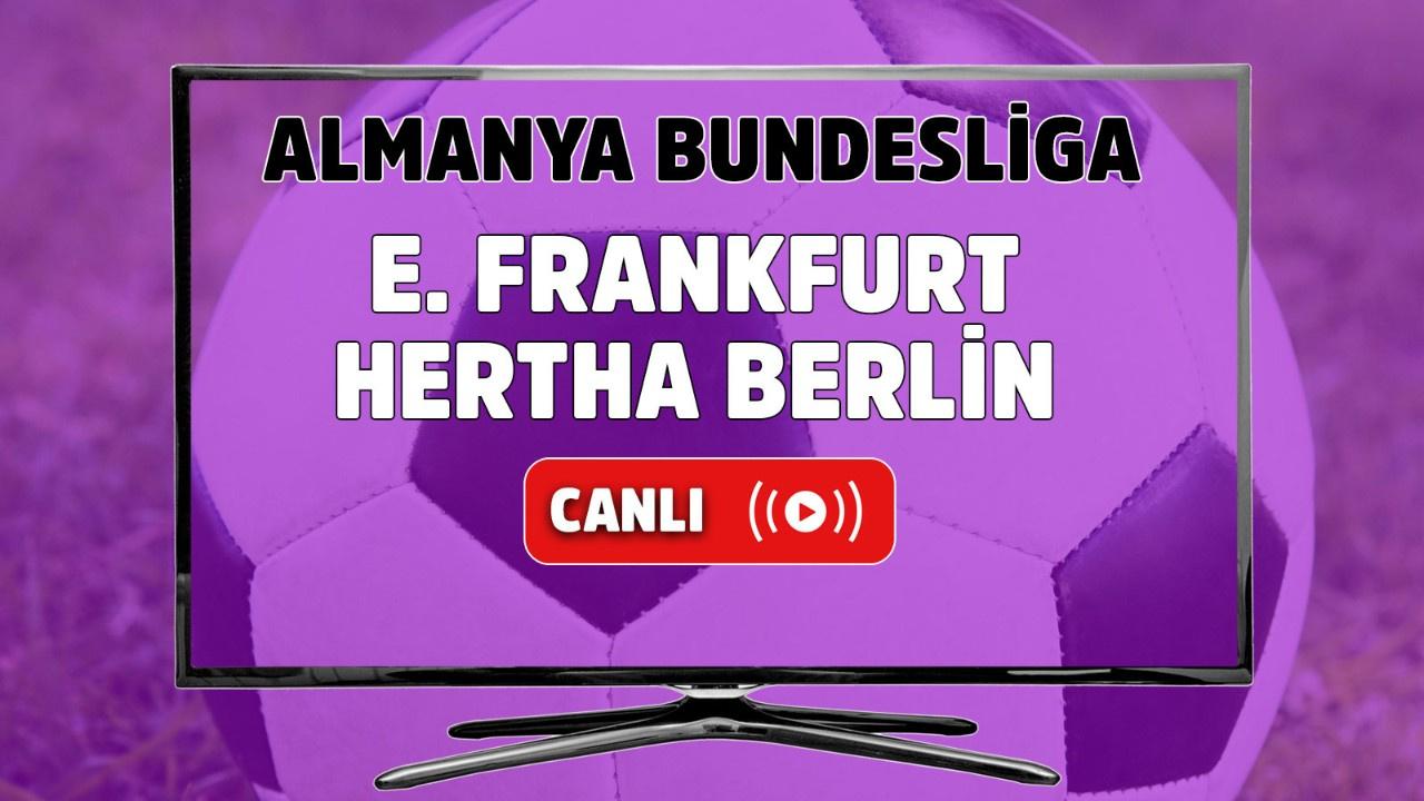 E. Frankfurt-Hertha Berlin Canlı izle