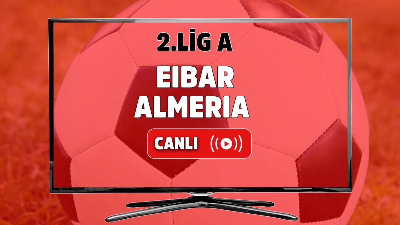Eibar - Almeria Canlı maç izle