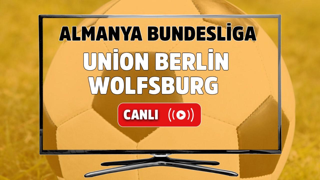 Union Berlin-Wolfsburg Canlı izle