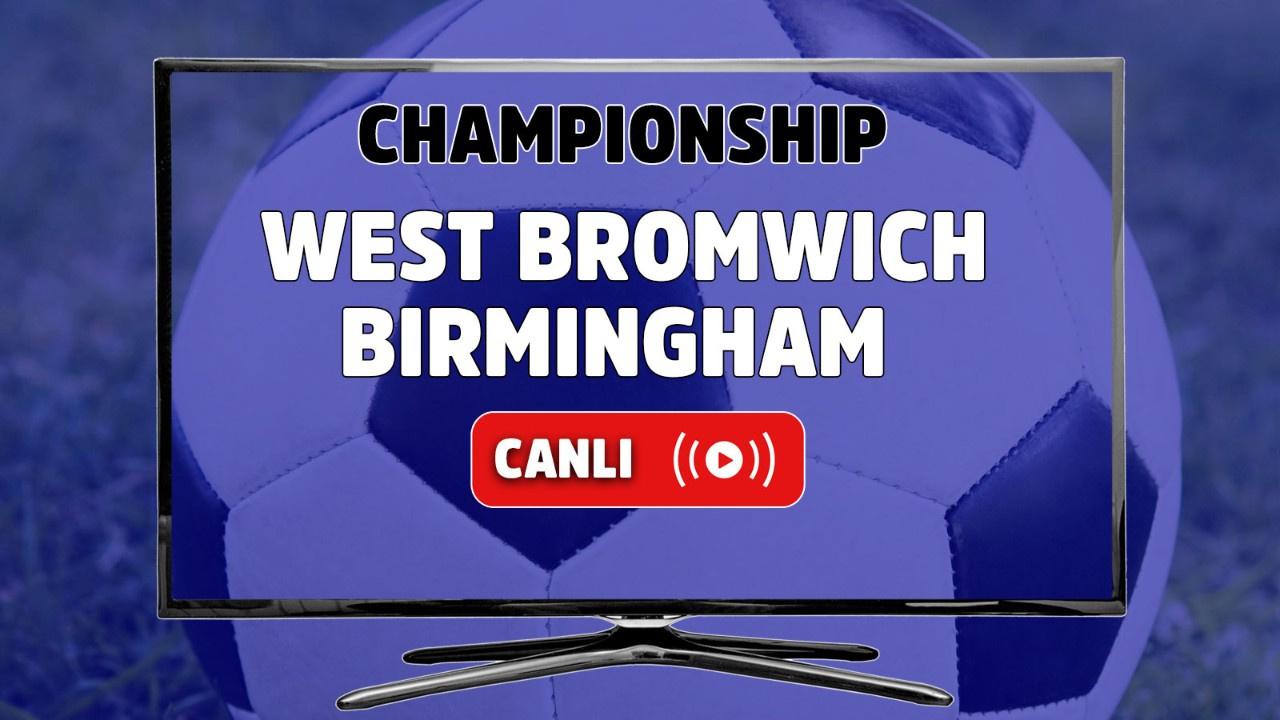 West Bromwich - Birmingham Canlı maç izle