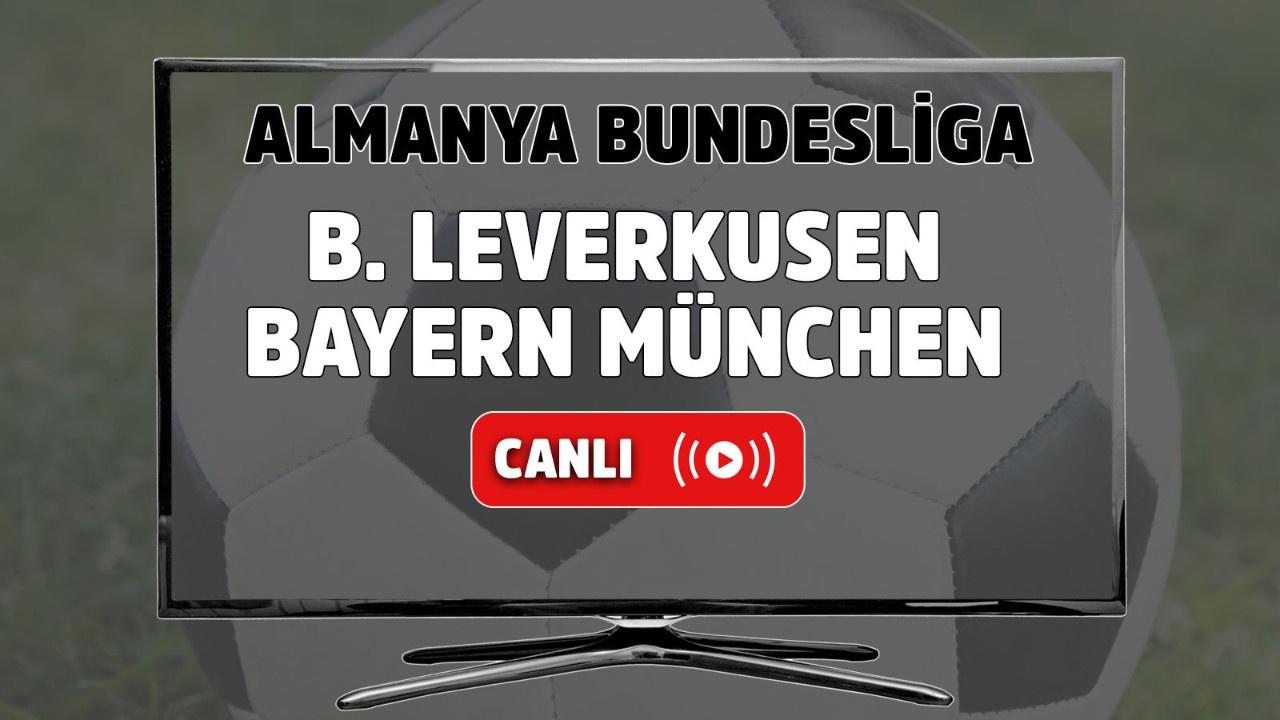 B. Leverkusen-Bayern München Canlı