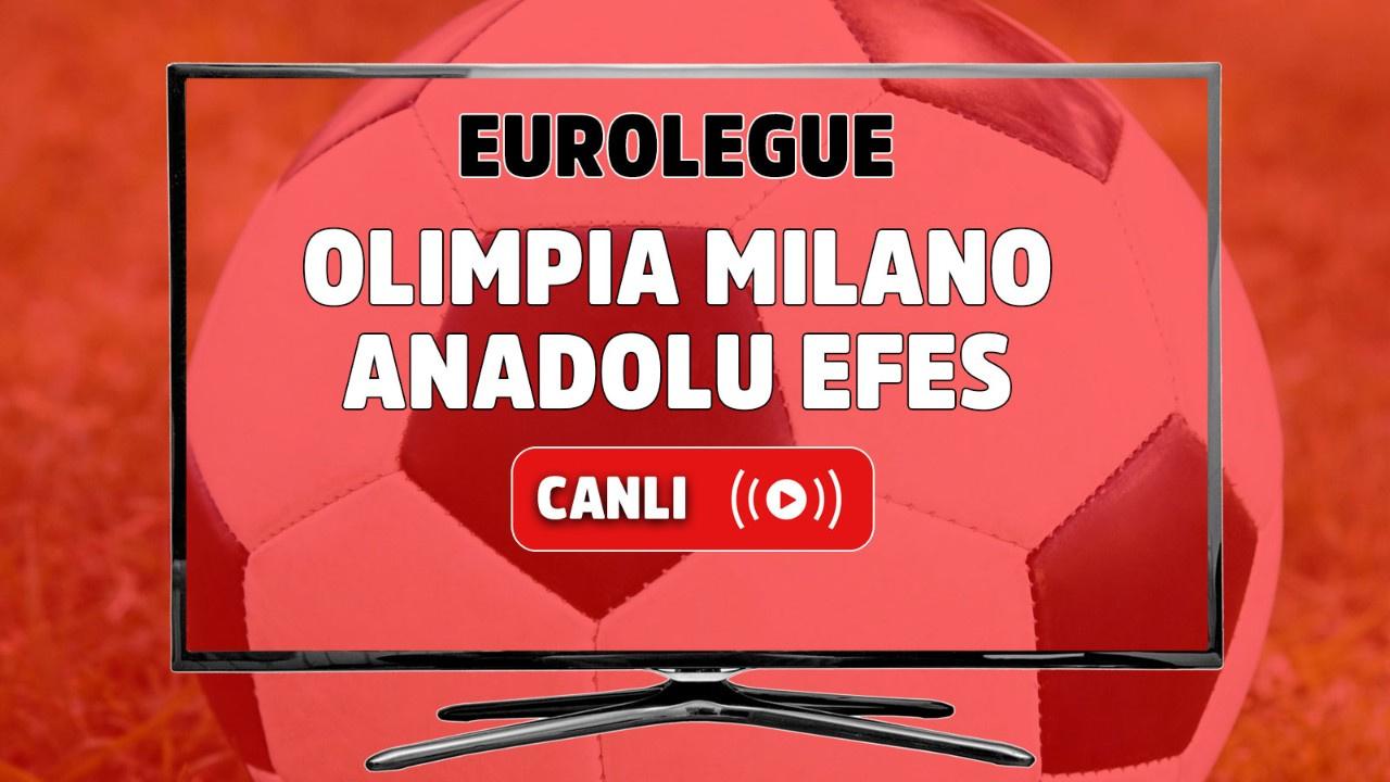 Olimpia Milano - Anadolu Efes Canlı basket maç izle