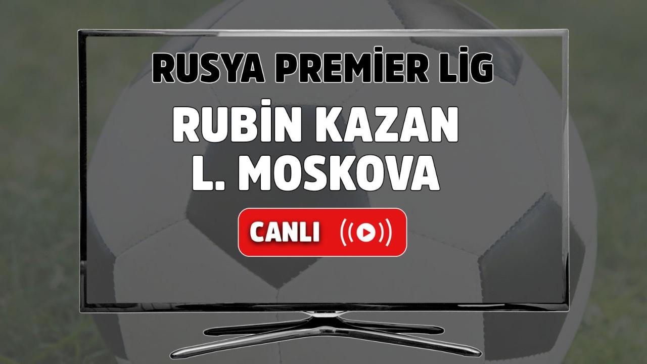 Rubin Kazan-L. Moskova canlı izle