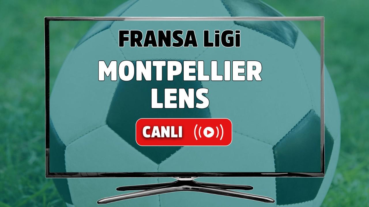 Montpellier - Lens Canlı