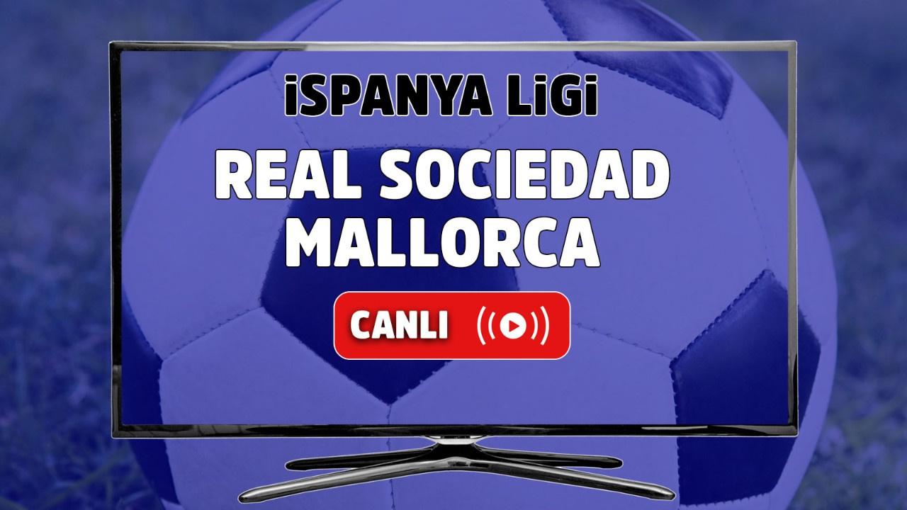 Real Sociedad - Mallorca Canlı maç izle