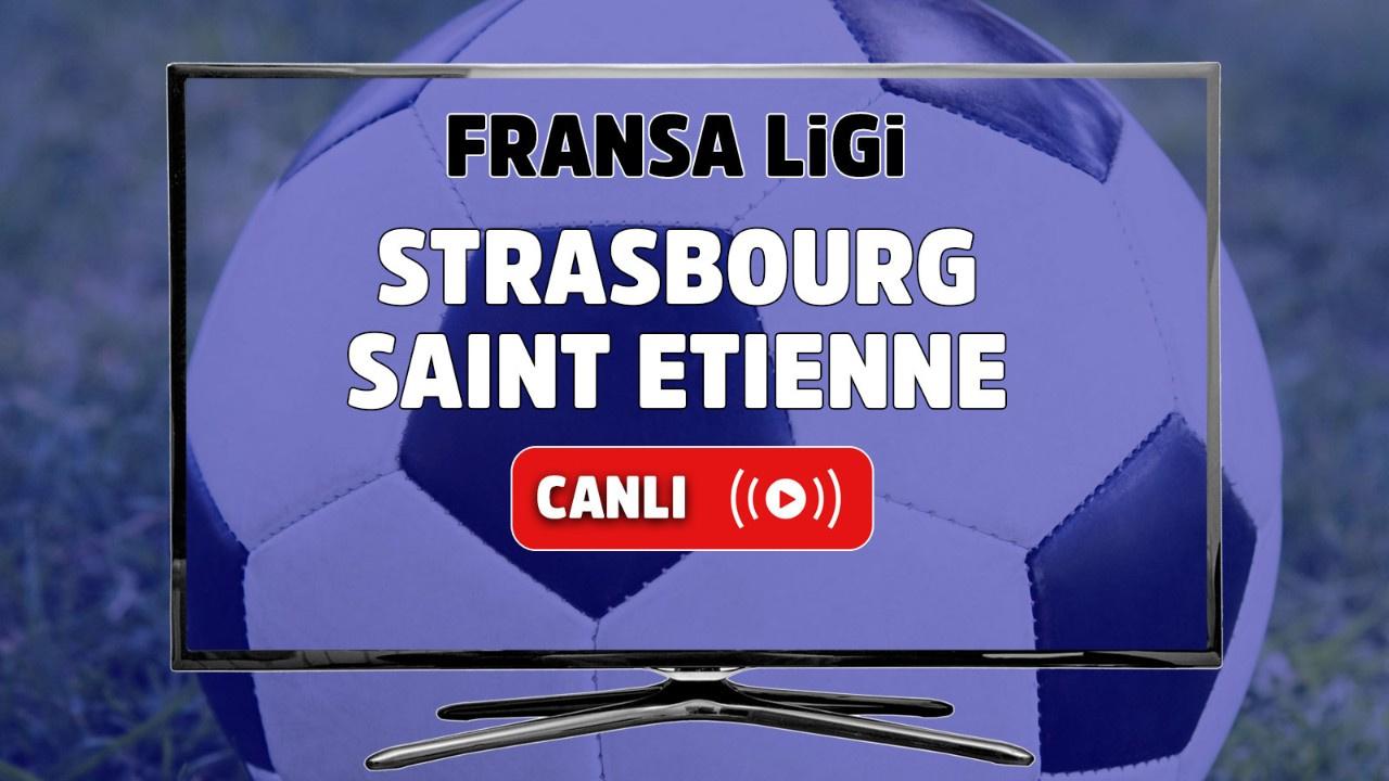 Strasbourg - Saint Etienne Canlı
