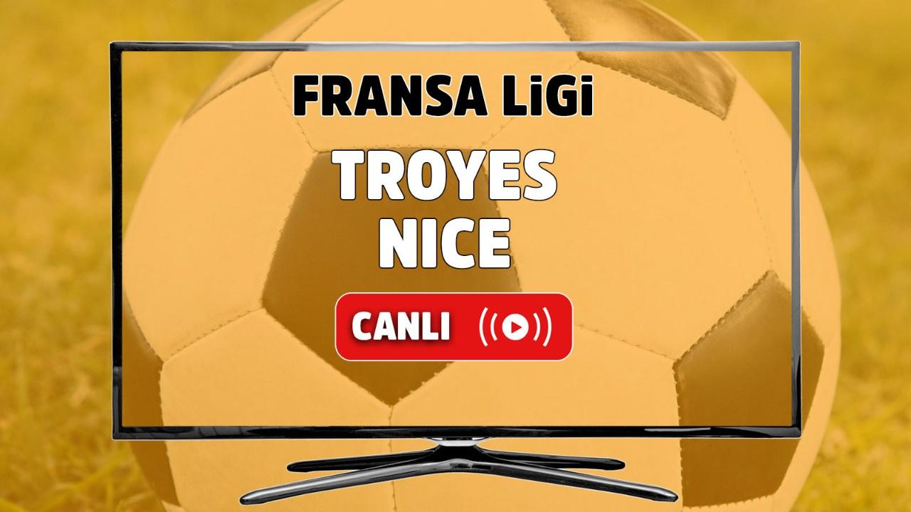Troyes - Nice Canlı maç izle