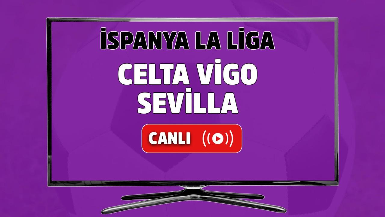 Celta Vigo-Sevilla canlı izle