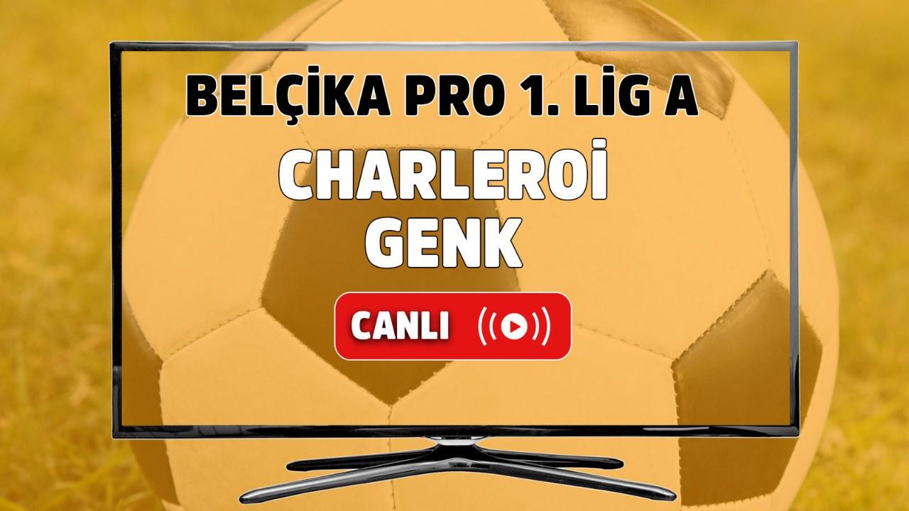 Charleroi-Genk Canlı maç izle