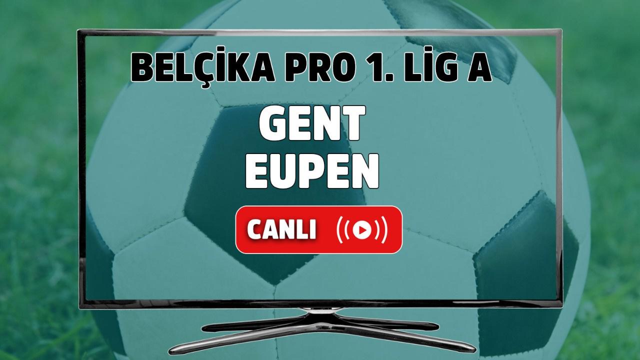 Gent Eupen Canlı maç izle