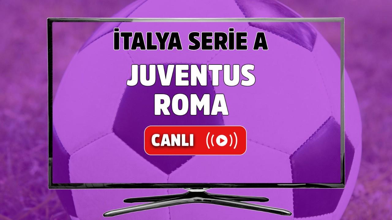 Juventus-Roma Canlı maç izle