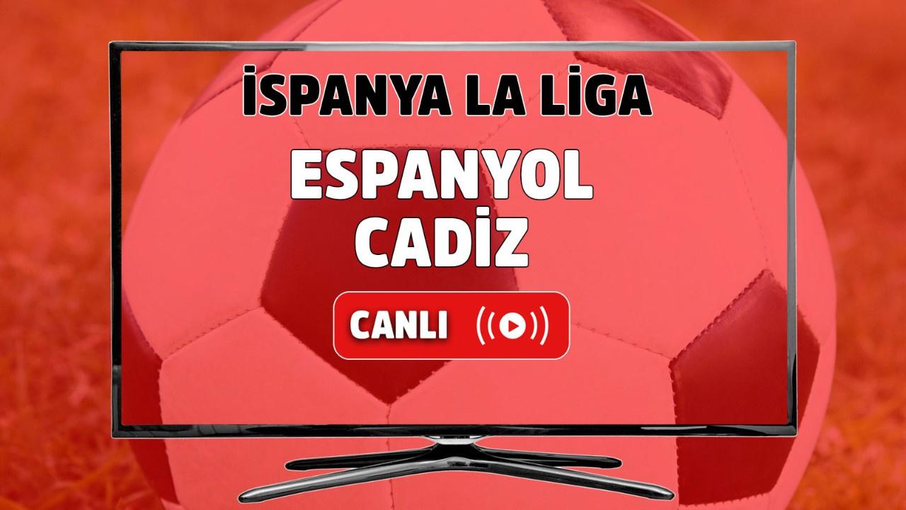 Espanyol-Cadiz canlı maç izle