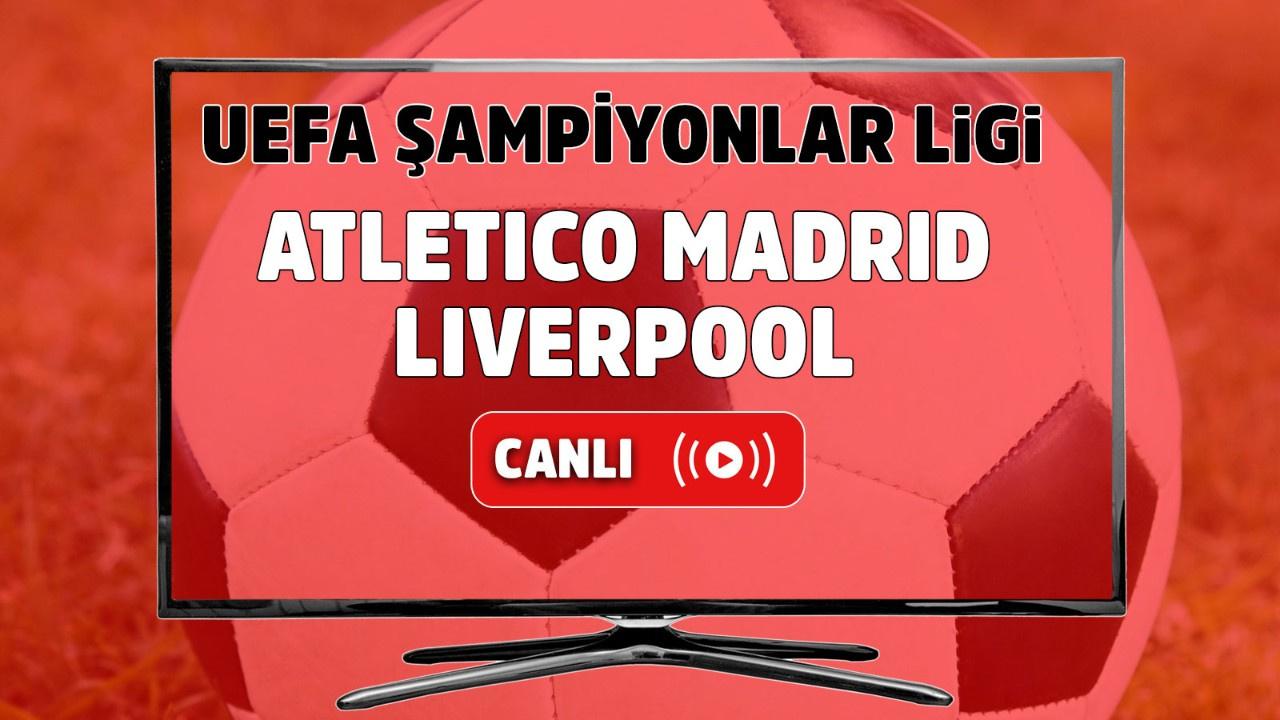 Atletico Madrid - Liverpool Canlı maç izle
