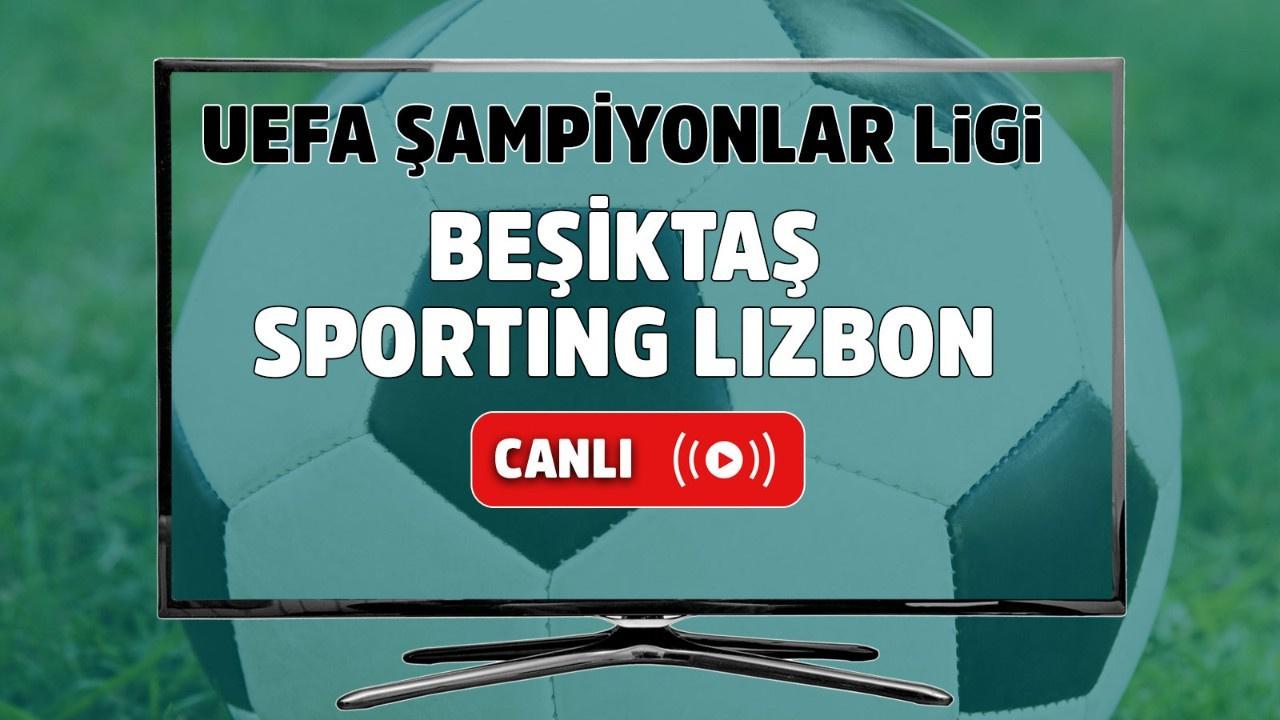 CANLI Beşiktaş - Sporting Lizbon