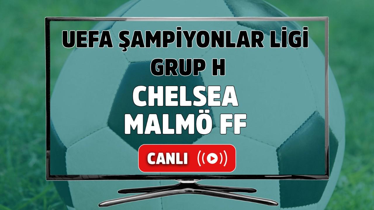 Chelsea-Malmö FF Canlı maç izle