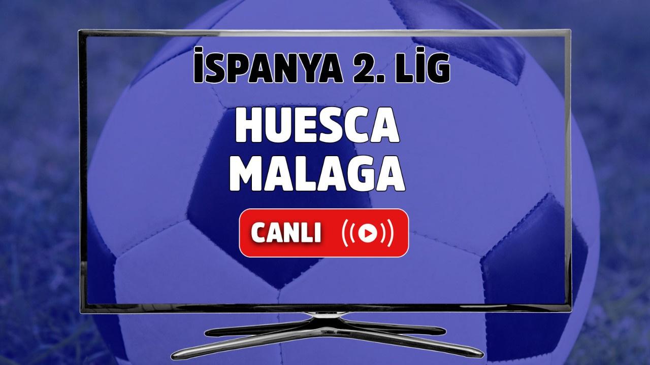 Huesca-Malaga Canlı
