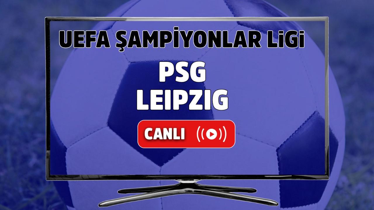 PSG - Leipzig Canlı maç izle