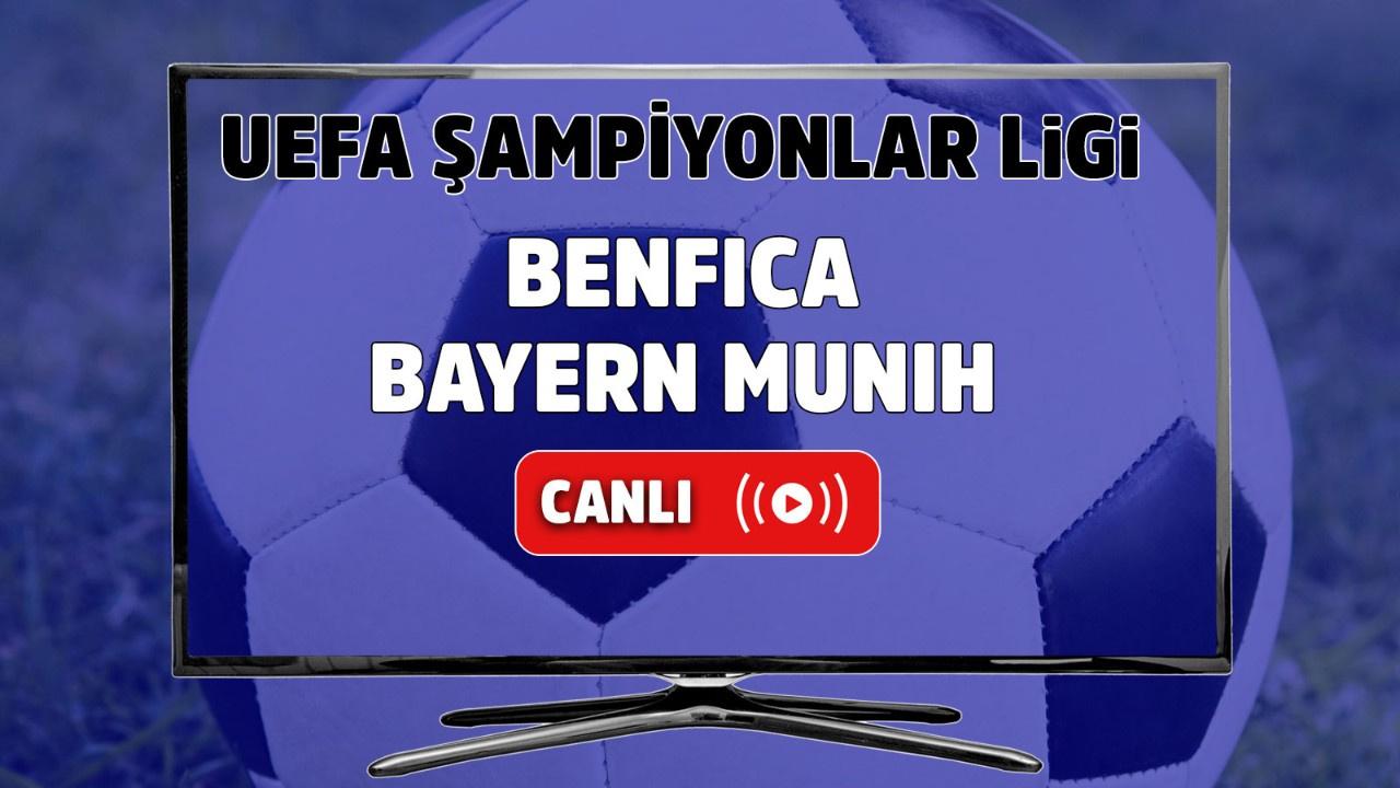 Benfica - Bayern Münih Canlı maç izle