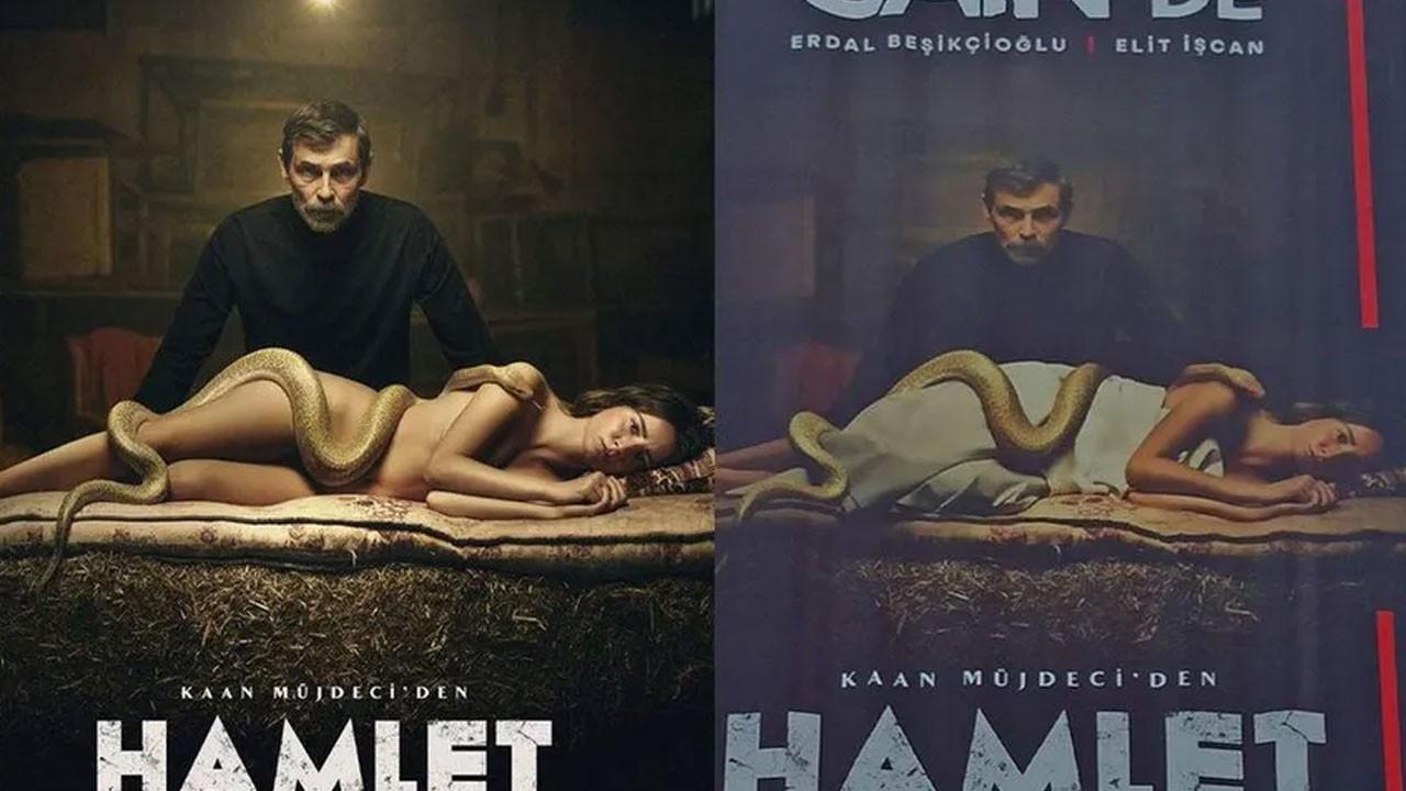 Hamlet afişi sansürlendi, ortalık fena karıştı