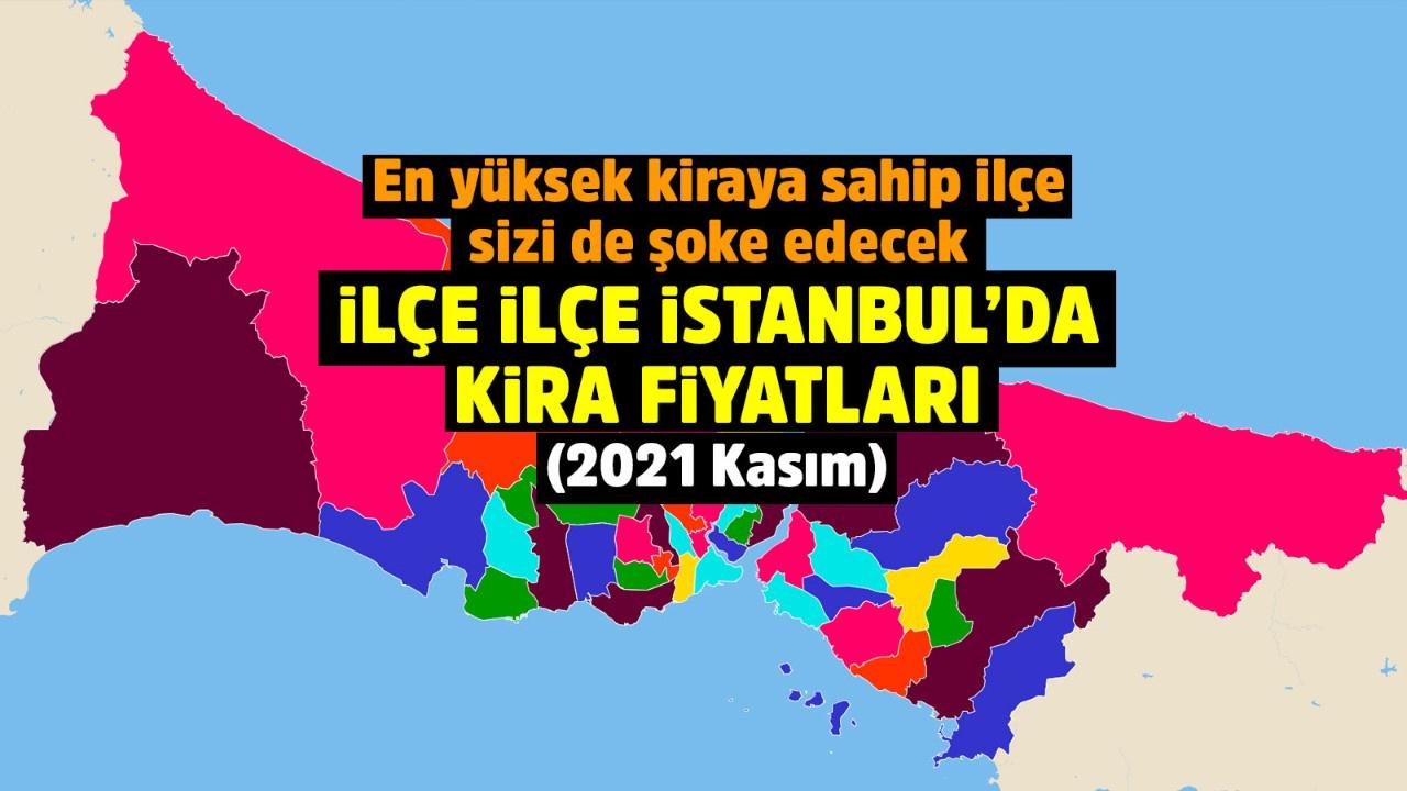 İstanbul'da kira fiyatları uçtu! İşte en ucuz ve en yüksek kiraya sahip ilçeler