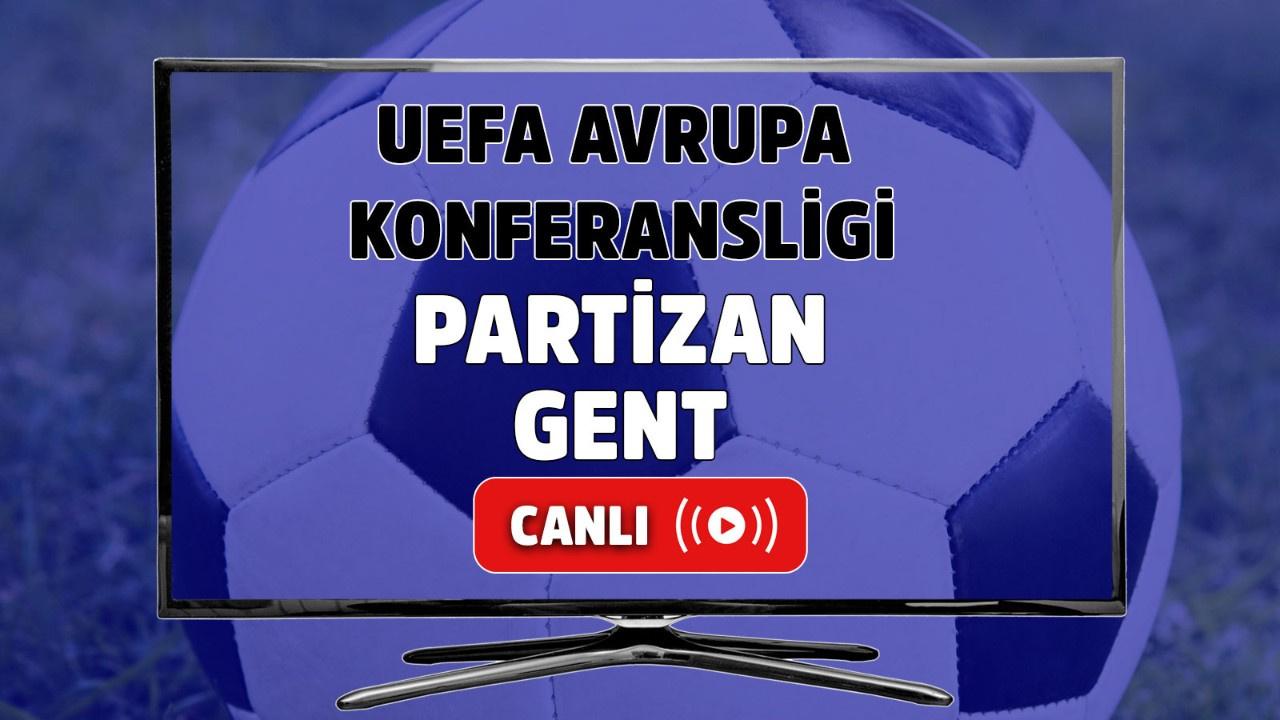 Partizan-Gent Canlı maç izle