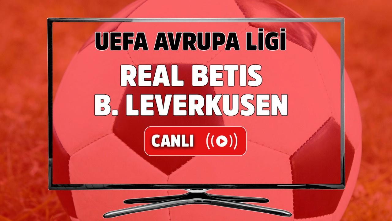 Real Betis-B. Leverkusen Canlı