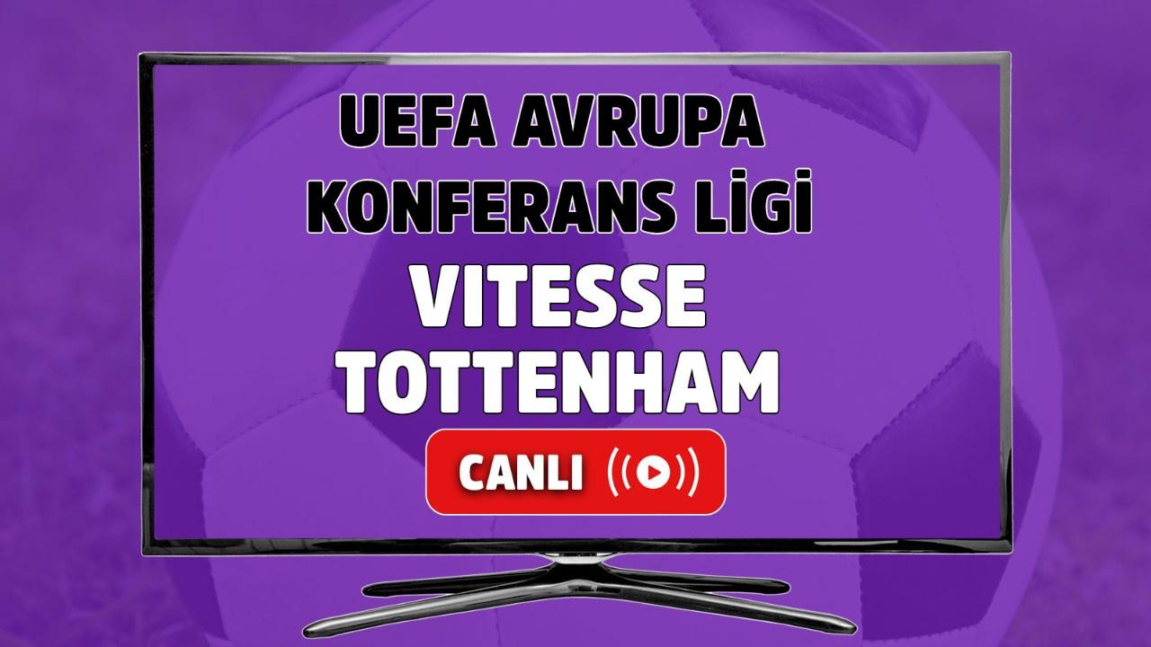 Vitesse-Tottenham Canlı