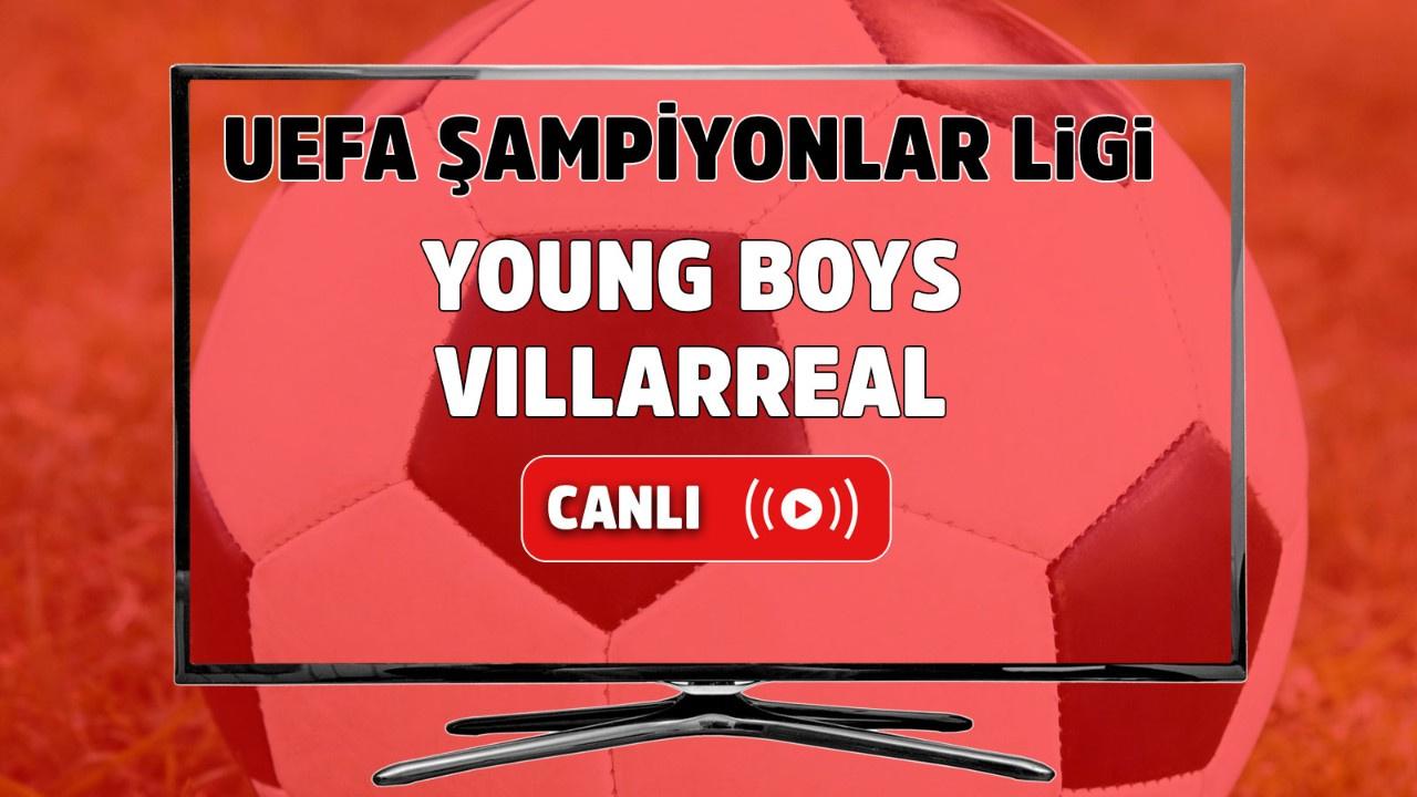 Young Boys - Villarreal Canlı maç izle