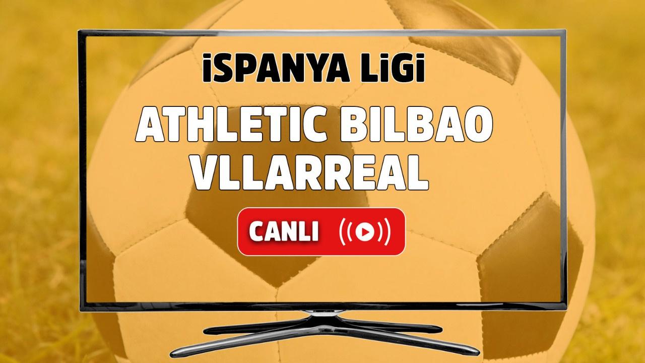 Athletic Bilbao - Villarreal Canlı maç izle