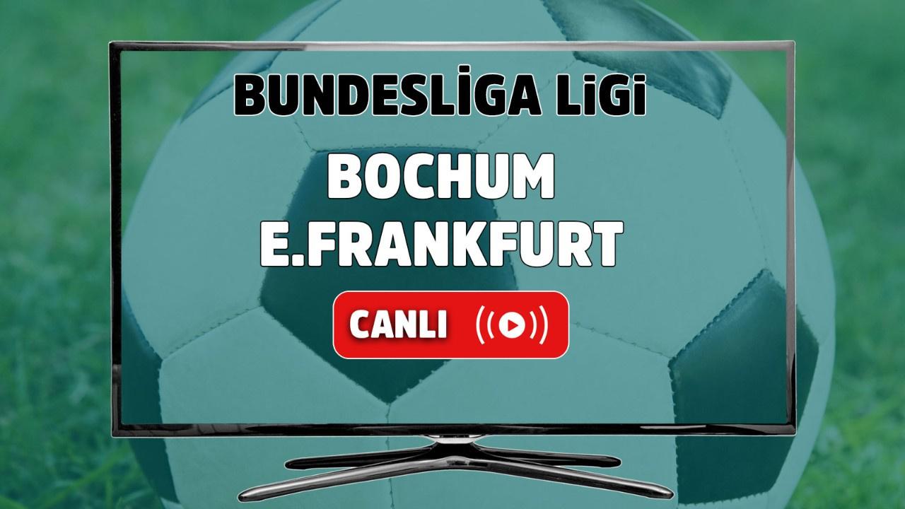 Bochum - E.Frankfurt Canlı maç izle