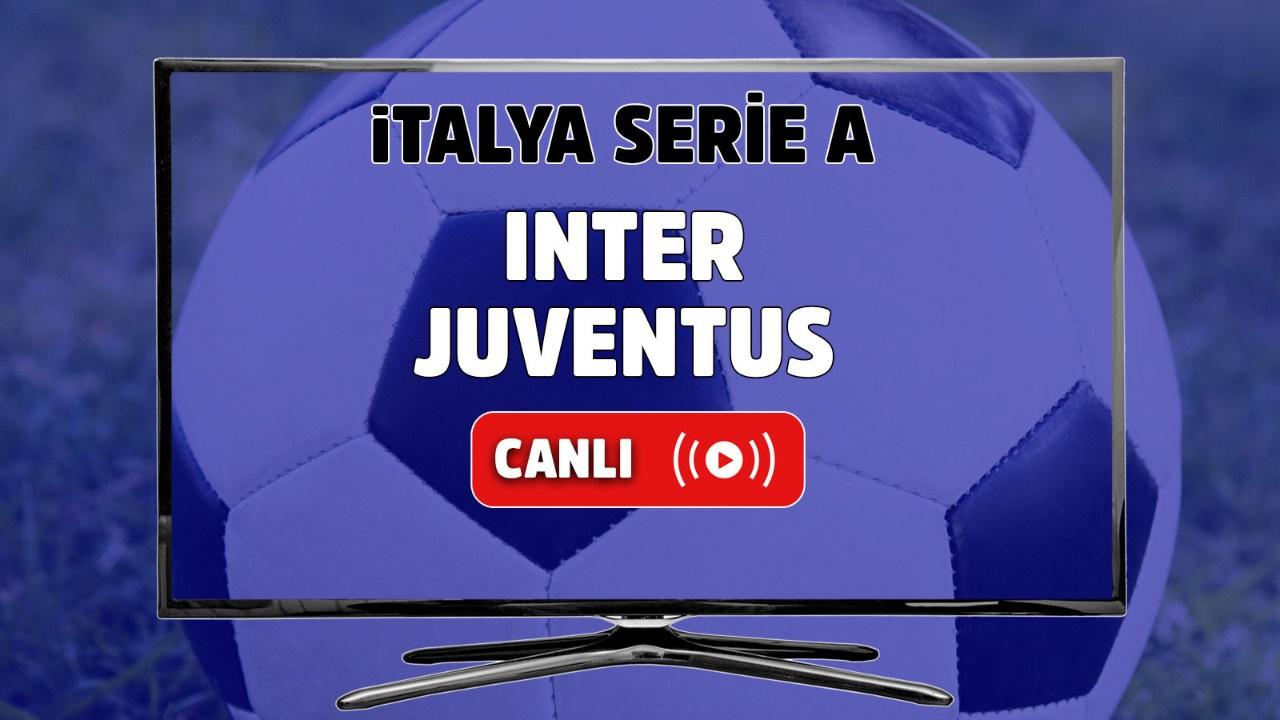 Inter-Juventus Canlı maç izle