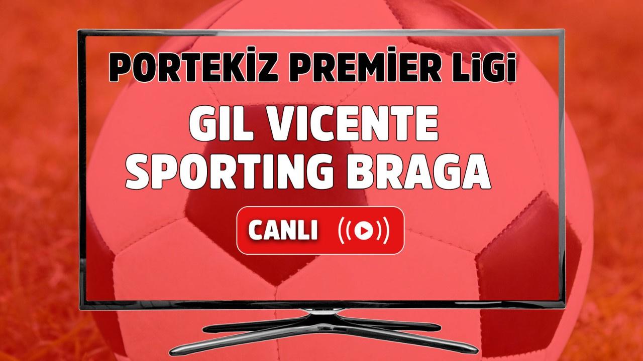 Gil Vicente - Sporting Braga Canlı maç izle
