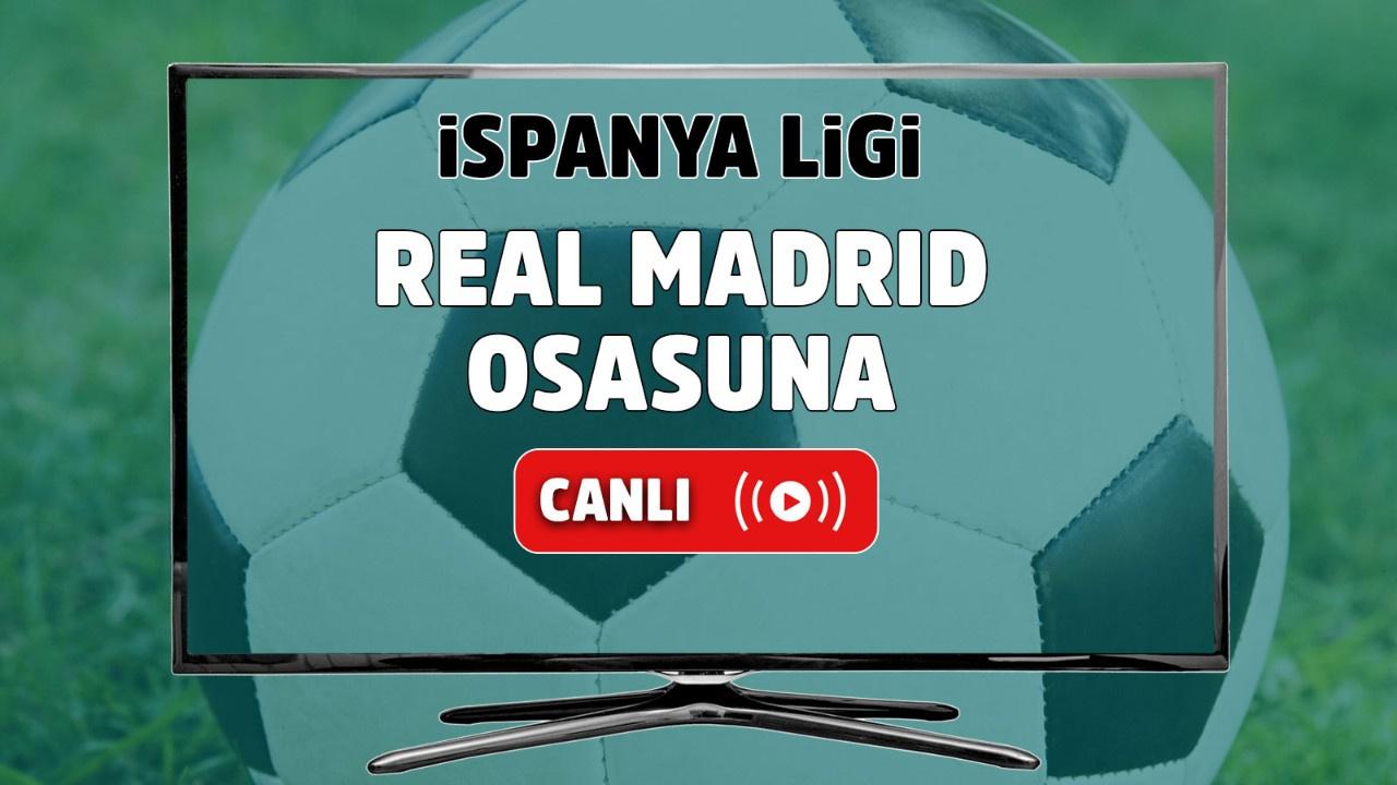 Real Madrid - Osasuna Canlı maç izle